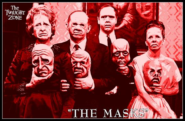 Twilight Zone the masks